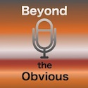 Beyond the Obvious: novel podcasts for inquirers